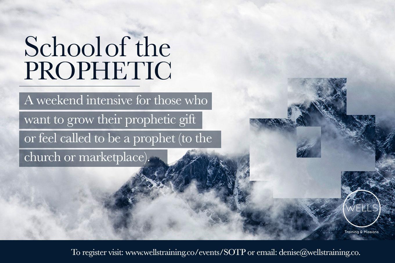 school of the prophetic
